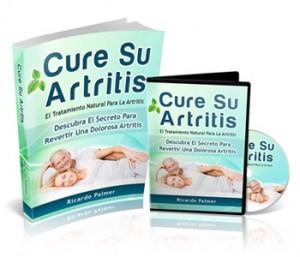 Como Curar Tu Artritis de Forma Fácil, Rápida y Naturalmente